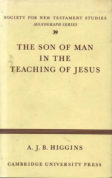 Image for THE SON OF MAN IN THE TEACHING OF JESUS
