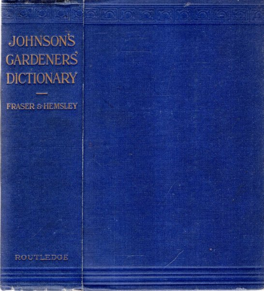 Image for JOHNSON'S GARDENERS DICTIONARY AND CULTURAL INSTRUCTOR