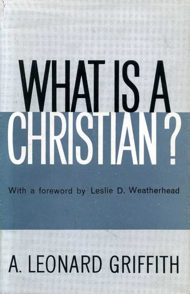 Image for WHAT IS A CHRISTIAN? (sermons on the Christian life)