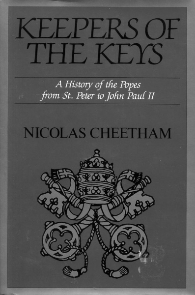 Image for KEEPERS OF THE KEYS a history of the Popes from St Peter to John Paul II
