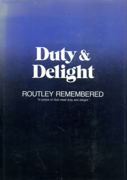 Image for DUTY AND DELIGHT: Routley Remembered a memorial tribute to Erik Routley (1917-1982)