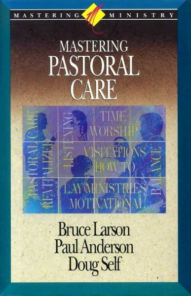 Image for MASTERING PASTORAL CARE