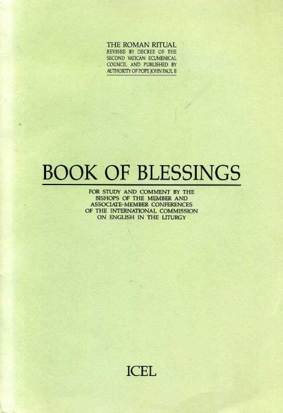 Image for BOOK OF BLESSINGS for study and comment by the Bishops of the Member & Associate -Member Conferences