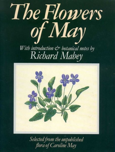 Image for THE FLOWERS OF MAY with Introduction and Botanical Notes