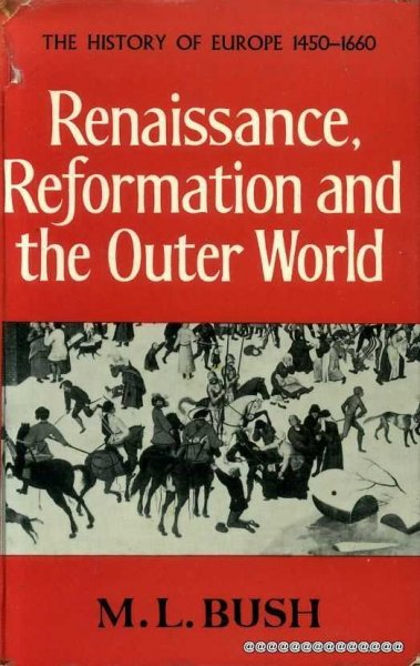 Image for RENAISSANCE, REFORMATION AND THE OUTER WORLD