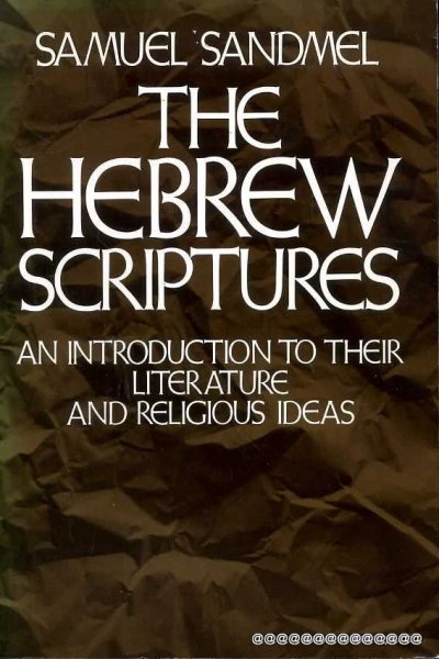 Image for THE HEBREW SCRIPTURES, an introduction to their literature and religious ideas