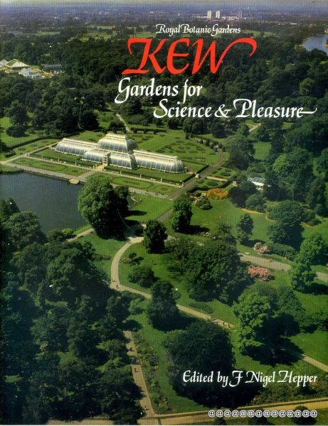 Image for Royal Botanic Gardens Kew -  Gardens for Science and Pleasure