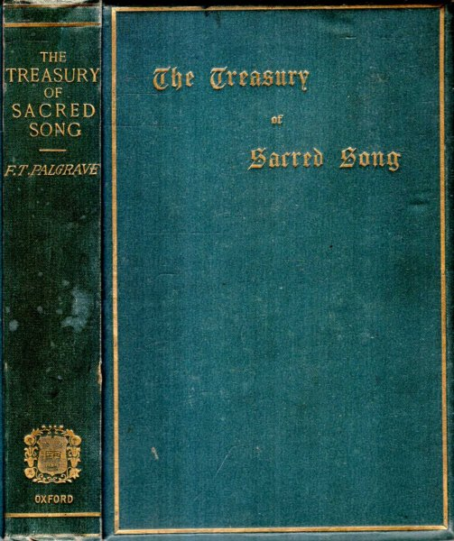Image for THE TREASURY OF SACRED SONG selected from the English Lyrical poetry of Four Centuries