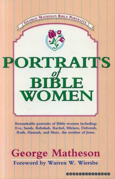 Image for PORTRAITS OF BIBLE WOMEN