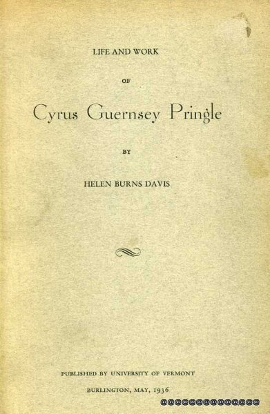 Image for LIFE AND WORK OF CYRUS GUERNSEY PRINGLE