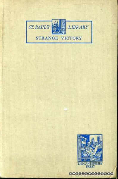 Image for STRANGE VICTORY a study of the Holy Communion Service