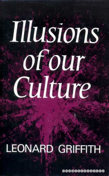 Image for ILLUSIONS OF OUR CULTURE