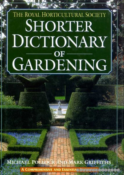 Image for THE ROYAL HORTICULTURAL SOCIETY SHORTER DICTIONARY OF GARDENING
