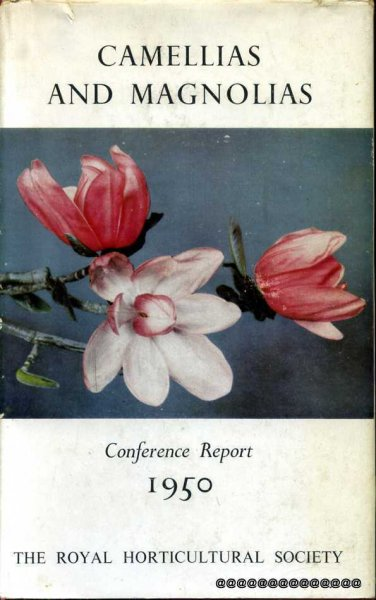Image for CAMELLIAS AND MAGNOLIAS Report of the Conference held by The Royal Horticultural Society April 4-5, 1950
