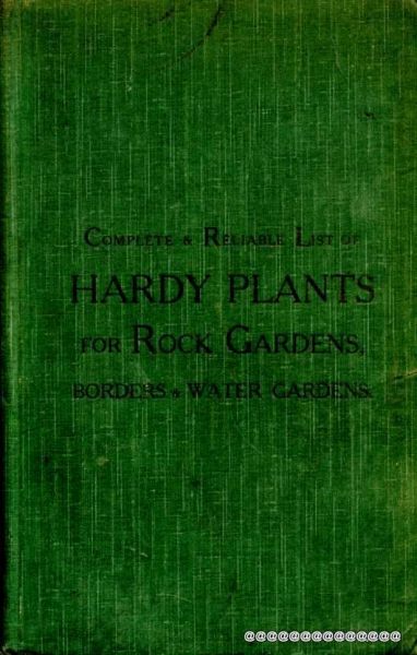 Image for REALLY RELIABLE COMPLETE CATALOGUE OF HARDY PLANTS FOR ROCK GARDENS AND HERBACEOUS BORDERS