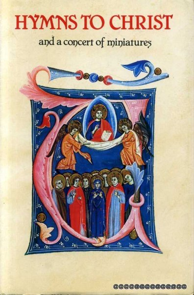 Image for HYMNS TO CHRIST and a Concert in Miniatures