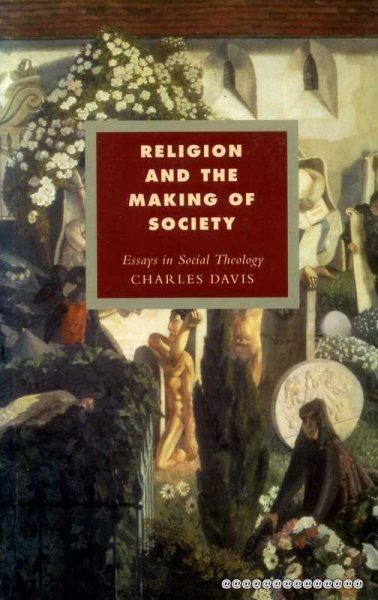 Image for RELIGION AND THE MAKING OF SOCIETY essays in social theology