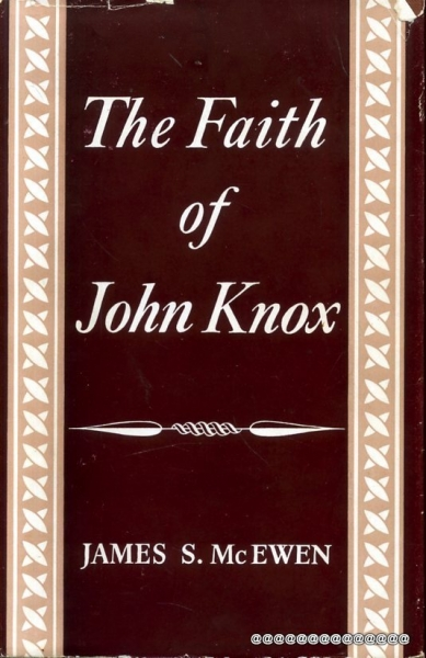Image for THE FAITH OFJOHN KNOX