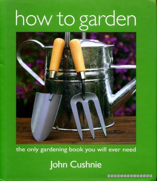 Image for HOW TO GARDEN