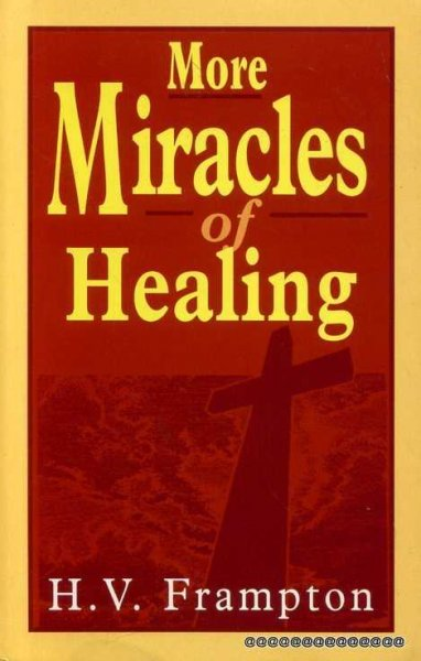 Image for MORE MIRACLES OF HEALING