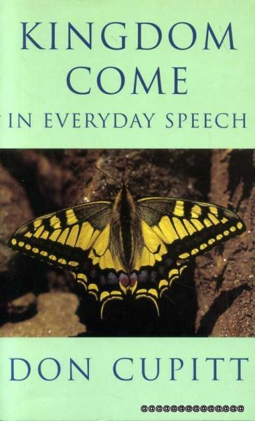 Image for KINGDOM COME in everyday speech