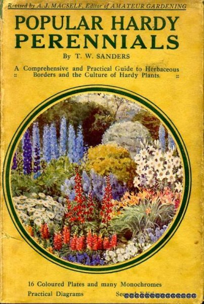 Image for POPULAR HARDY PERENNIALS their cultivation in Beds, Borders, the Wild, and Woodland Garden and by the Waterside:....