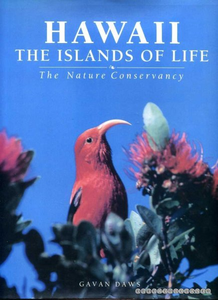Image for HAWAII The Islands of Life - the nature conservancy of Hawaii