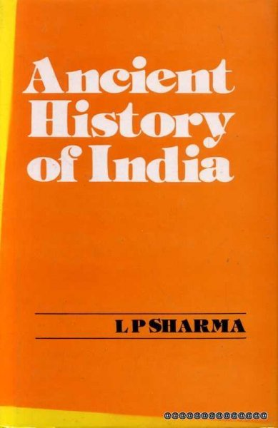 Image for ANCIENT HISTORY OF INDIA (pre-historic age to 1200AD)