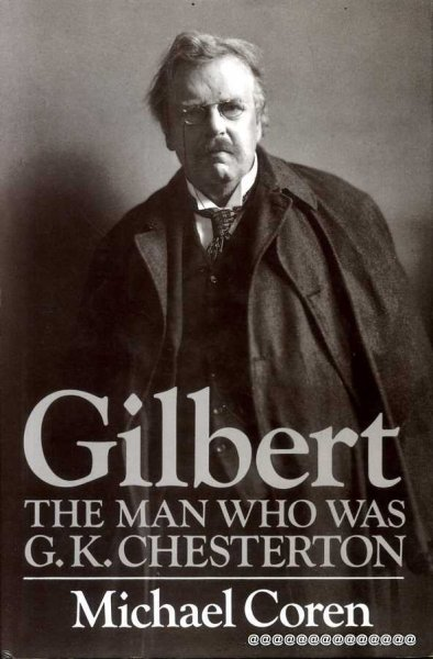 Image for GILBERT the man who was G K Chesterton