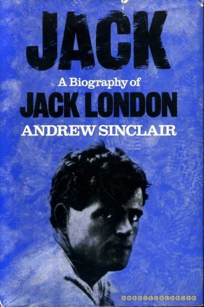 Image for JACK A Biography of Jack London