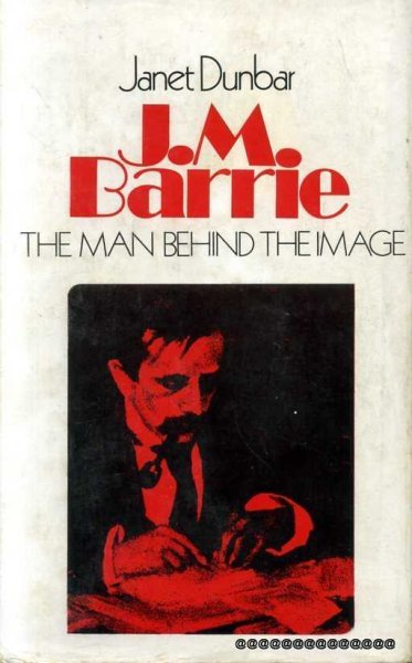 Image for J M BARRIE the man behind the image