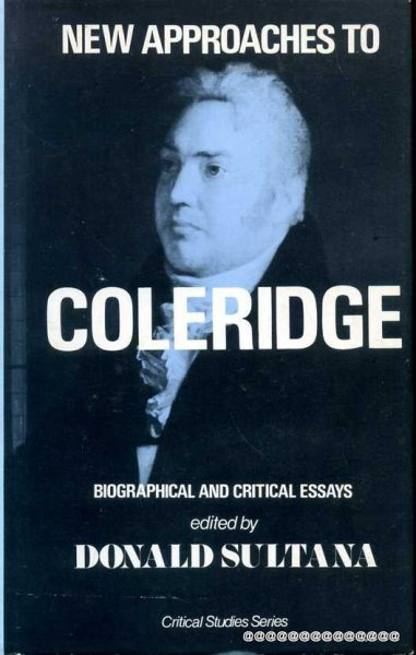 Image for NEW APPROACHES TO COLERIDGE biographical and critical essays