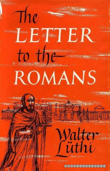 Image for THE LETTER TO THE ROMANS, an exposition