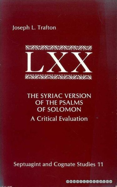 Image for THE SYRIAC VERSIONS OF THE PSALMS OF SOLOMON a critical evaluation