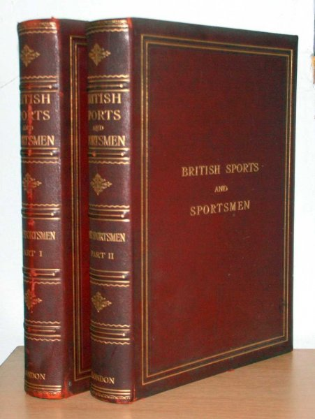 Image for BRITISH SPORTS AND SPORTSMEN Sportsmen of the Past (two volumes)