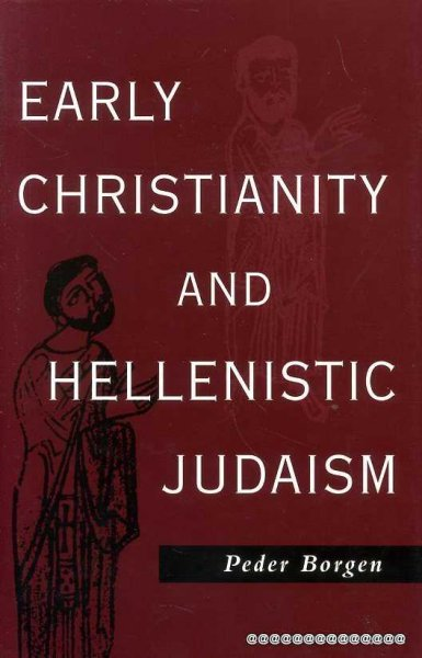 Image for EARLY CHRISTIANITY AND HELLENISTIC JUDAISM