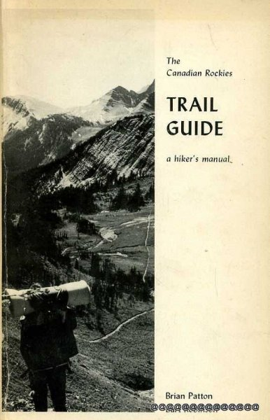 Image for THE CANADIAN ROCKIES Trail Guide a Hiker's Manual