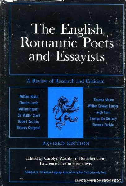 Image for THE ENGLISH ROMANTIC POETS AND ESSAYISTS a review of research and criticism