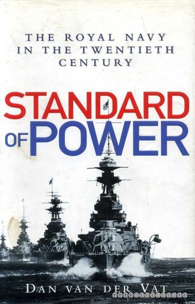 Image for STANDARD OF POWER The Royal Navy in the twentieth century