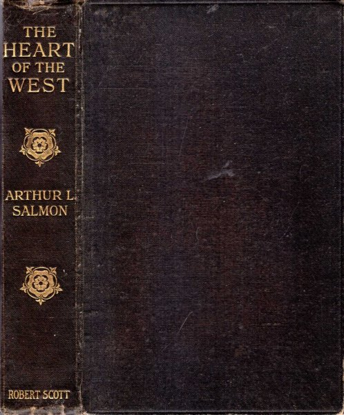 Image for THE HEART OF THE WEST a Book of the West Country from Bristol to Land's End