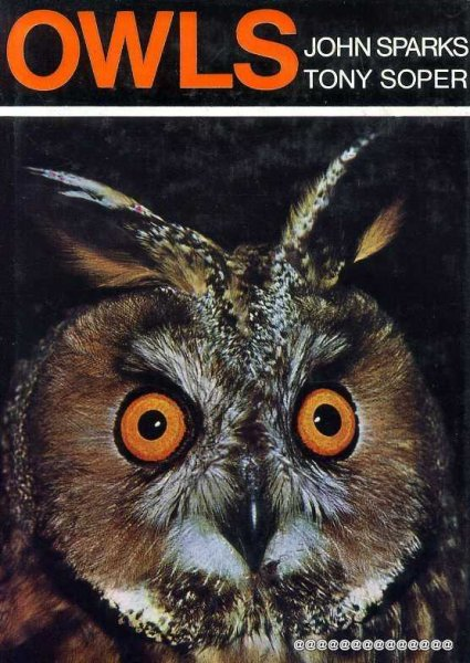 Image for Owls - their natural and unnatural history