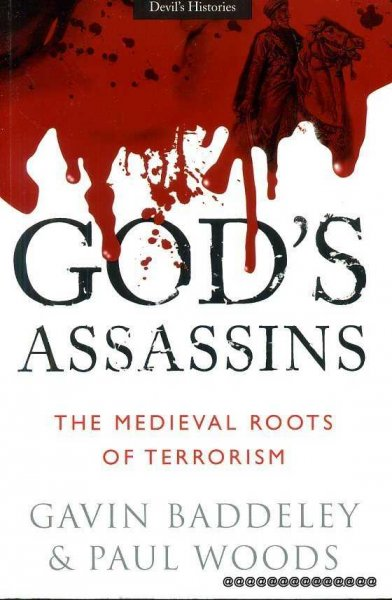 Image for GOD'S ASSASSINS the medieval roots of terrorism