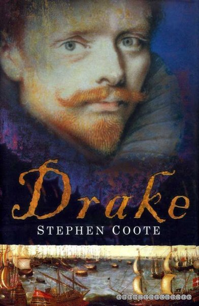 Image for DRAKE the life and legend of an Elizabethan hero