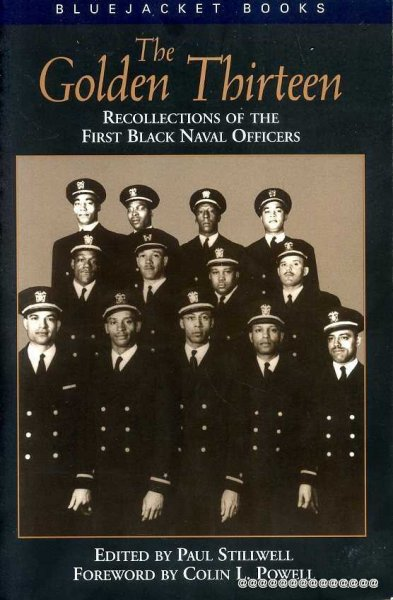 Image for THE GOLDEN THIRTEEN recollections of the first black Naval Officers
