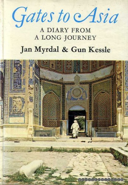 Image for GATES TO ASIA a Diary from a Long Journey