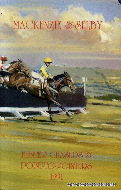 Image for MACKENZIE AND SELBY'S HUNTER CHASERS & POINT-TO-POINTERS 1991