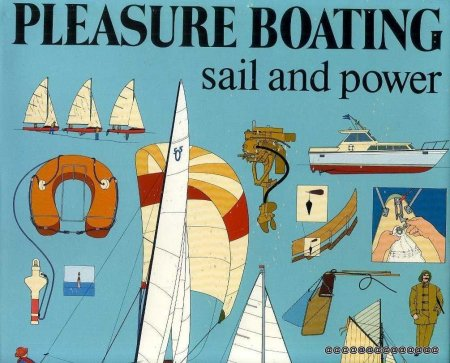 Image for PLEASURE BOATING Sail and Power
