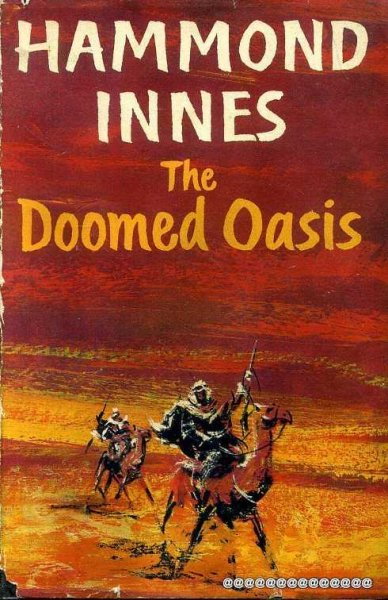 Image for THE DOOMED OASIS a novel of Arabia