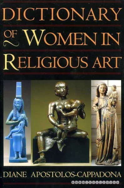Image for DICTIONARY OF WOMEN IN RELIGIOUS ART