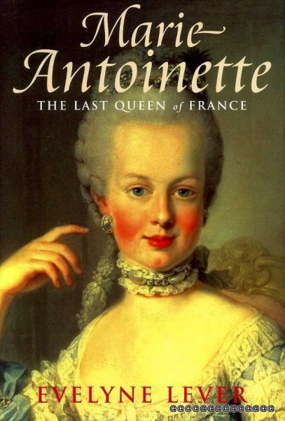 Image for MARIE-ANTOINETTE The Last Queen of France